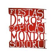 Fiestas Demoscópicas Mondosonoro