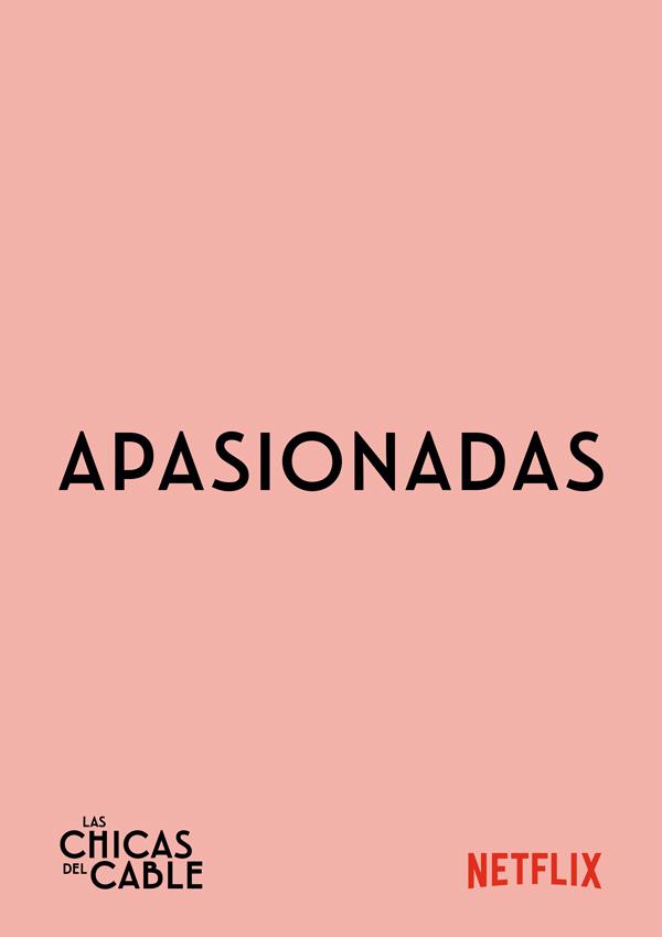 NETFLIX_CARTELES_Apasionada_mondo_sonoro_series